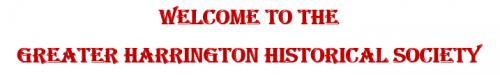 Greater Harrington Historical Society